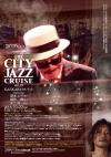◆ご予約受付中◆10月22日開催◆摩天楼音食倶楽部 THE CITY JAZZ CRUISE